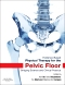 Evidence-Based Physical Therapy for the Pelvic Floor - Elsevier eBook on VitalSource, 2nd Edition