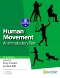 Human Movement - Elsevier eBook on VitalSource, 6th Edition