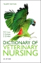 Dictionary of Veterinary Nursing - Elsevier eBook on VitalSource, 4th Edition