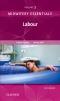 Midwifery Essentials: Labour, 2nd Edition