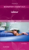 Midwifery Essentials: Labour - Elsevier eBook on VitalSource, 2nd Edition