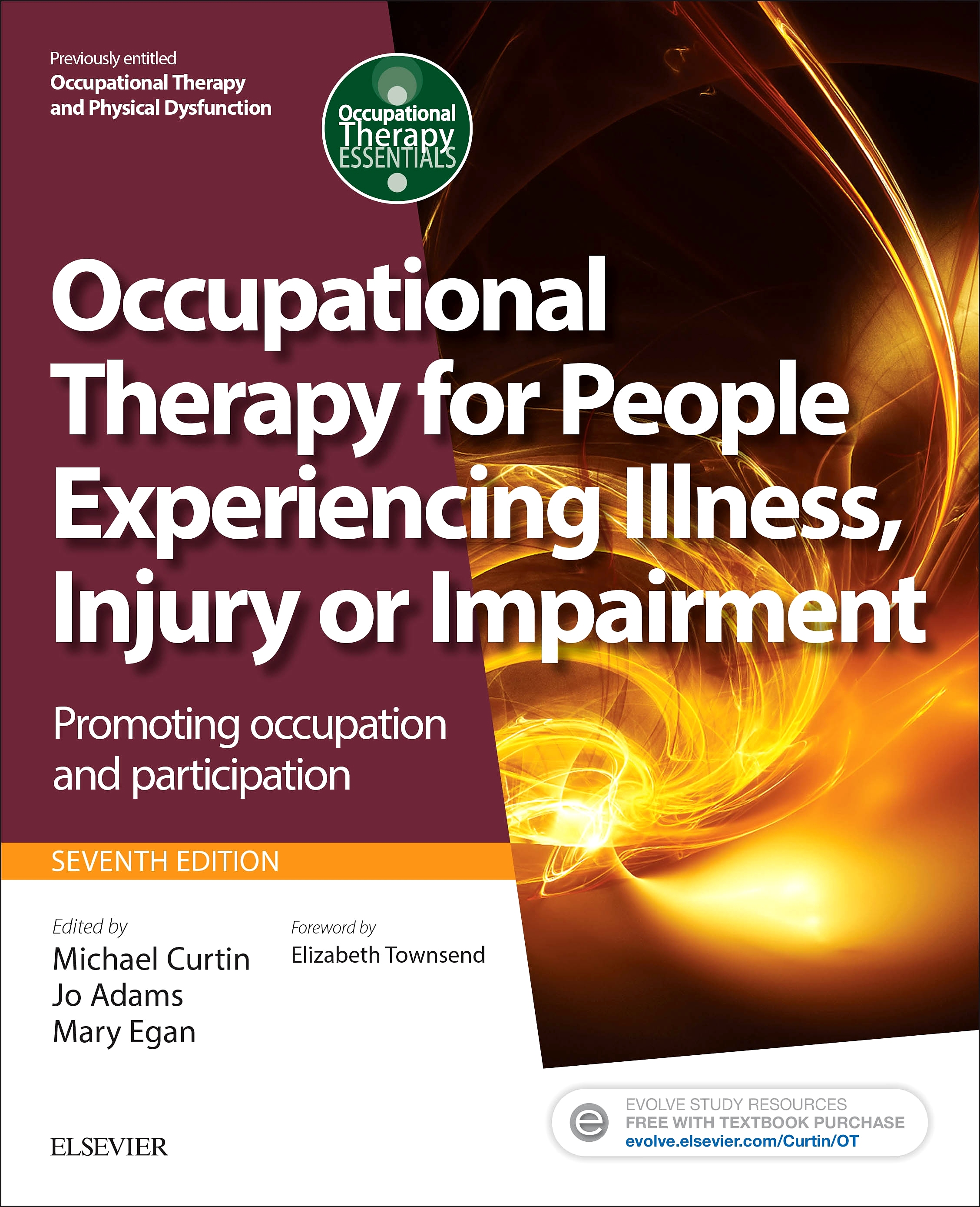 Evolve Resources for Occupational Therapy for People Experiencing Illness, Injury or Impairment, 7th Edition
