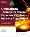 Occupational Therapy for People Experiencing Illness, Injury or Impairment - Elsevier eBook on VitalSource (previously entitled Occupational Therapy and Physical Dysfunction), 7th Edition