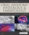 Oral Anatomy, Histology and Embryology Elsevier eBook on VitalSource, 5th Edition