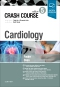 Crash Course Cardiology Elsevier eBook on VitalSource, 5th Edition