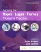 Evolve Resources for Applying the Roper-Logan-Tierney Model in Practice, 3rd Edition