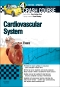 Crash Course Cardiovascular System Updated Edition: Elsevier eBook on VitalSource, 4th Edition