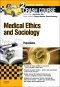 Crash Course Medical Ethics and Sociology Updated Edition: Elsevier eBook on VitalSource, 2nd Edition