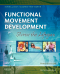 Functional Movement Development Across the Life Span, 3rd Edition
