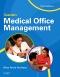 Saunders Medical Office Management - Elsevier eBook on VitalSource, 3rd Edition