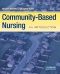 Community-Based Nursing - Elsevier eBook on VitalSource, 3rd Edition