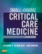 Small Animal Critical Care Medicine - Elsevier eBook on VitalSource, 2nd Edition