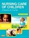 Nursing Care of Children - Elsevier eBook on VitalSource, 4th Edition