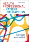 Health Professional and Patient Interaction - Elsevier eBook on VitalSource, 8th Edition