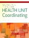 Evolve Resources for Skills Practice Manual for LaFleur Brooks' Health Unit Coordinating, 7th Edition