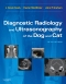 Diagnostic Radiology and Ultrasonography of the Dog and Cat - Elsevier eBook on VitalSource, 5th Edition