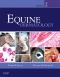 Equine Dermatology - Elsevier eBook on VitalSource, 2nd Edition
