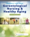 Ebersole and Hess' Gerontological Nursing and Healthy Aging in Canada - Elsevier eBook on VitalSource, 2nd Edition