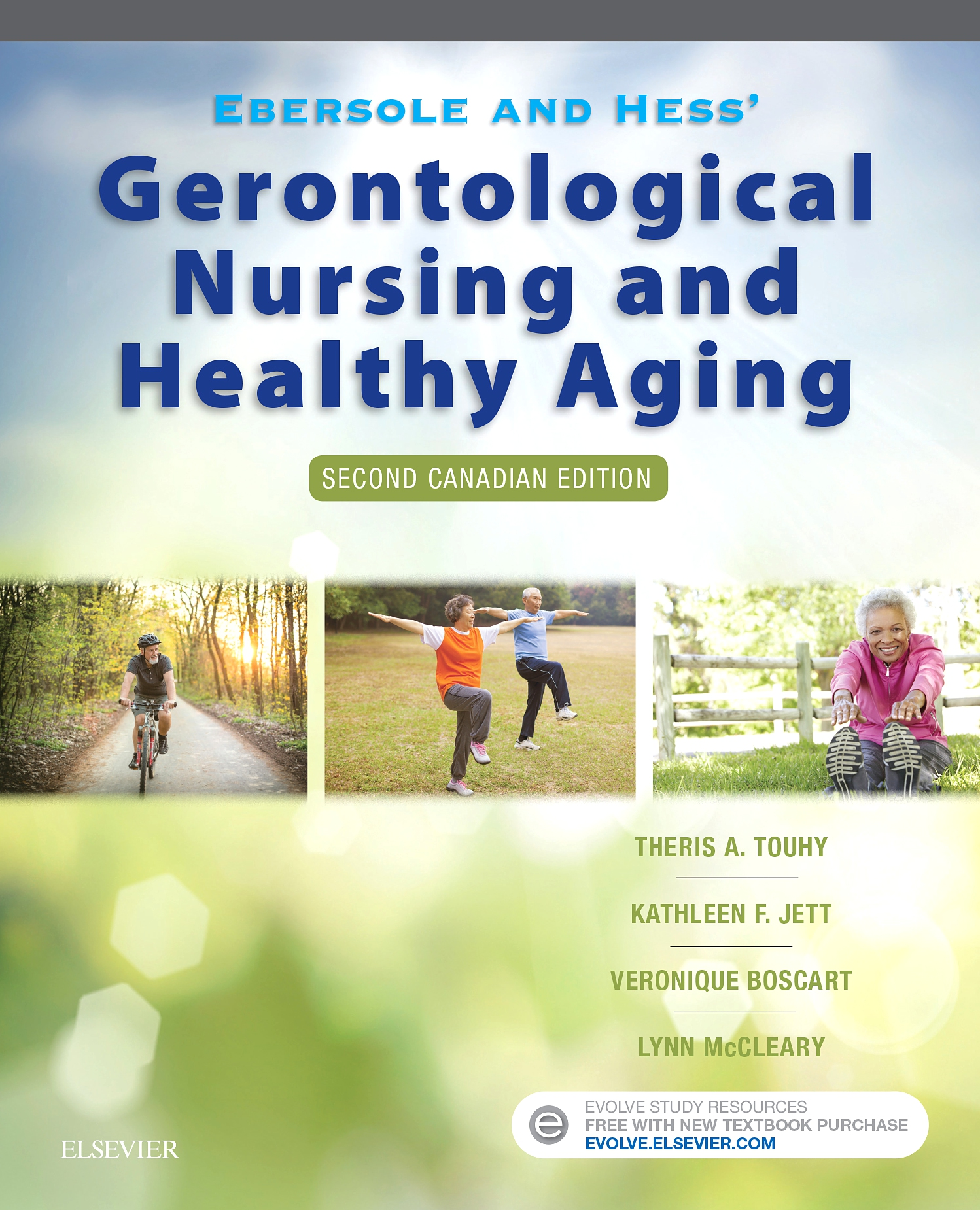 Evolve Resources for Ebersole and Hess' Gerontological Nursing and Healthy Aging, Canadian Edition, 2nd Edition