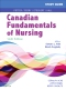 Study Guide for Canadian Fundamentals of Nursing, 6th Edition
