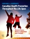 Edelman and Kudzma's Canadian Health Promotion Throughout the Life Span Elsevier eBook on Vitalsource